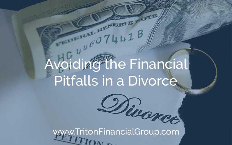 Avoiding the Financial Pitfalls of Divorce
