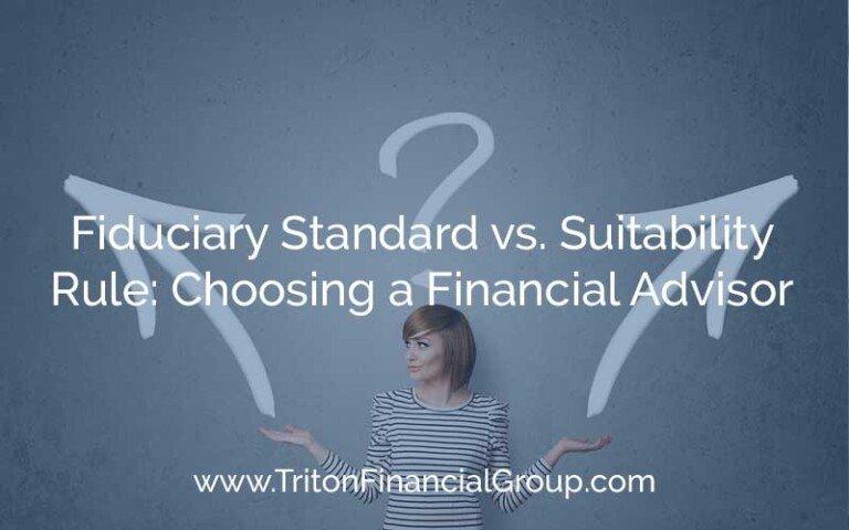 Fiduciary Standard vs Suitability Rule - Choosing a Financial Advisor
