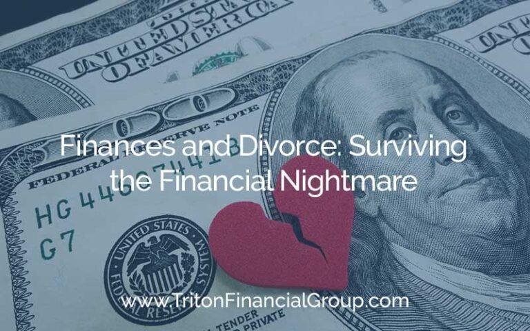 Surviving the Financial Nightmare of Divorce