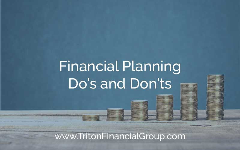 Financial Planning Do's and Don'ts