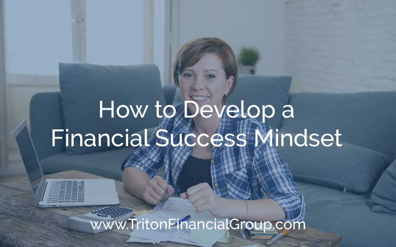 How to Develop a Financial Success Mindset