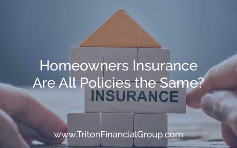 Homeowners Insurance Policies - Are They all the Same?