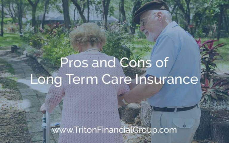 Pros and Cons of Long Term Care Insurance