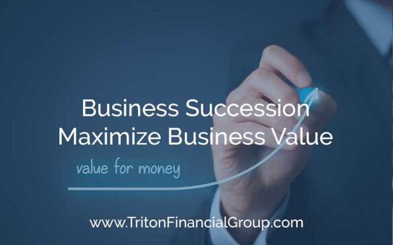 Business Succession - Maximize Business Value