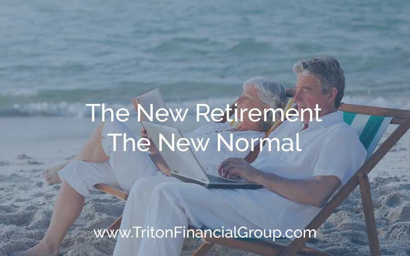 The New Retirement = The New Normal