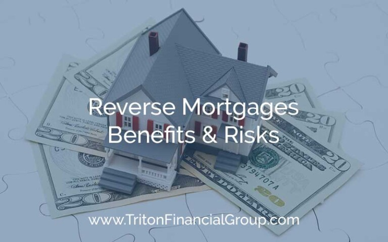 Reverse Mortgages - Benefits and Risks