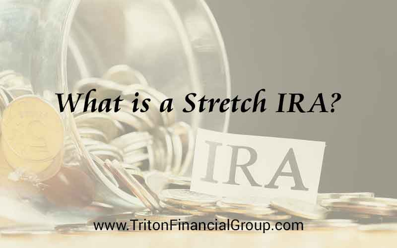 What is a Stretch IRA?
