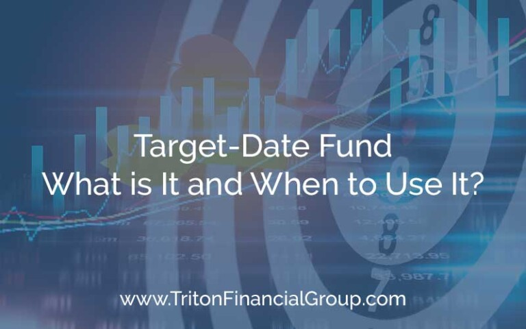 Target-Date Fund: What is it and When to Use It?