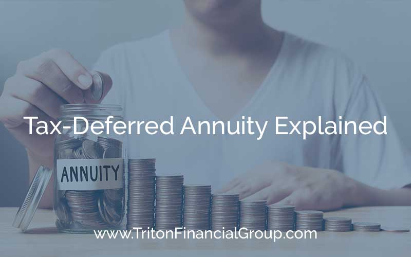 Tax-Deferred Annuity Explained
