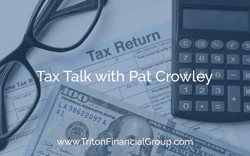 Tax Talk with Pat Crowley